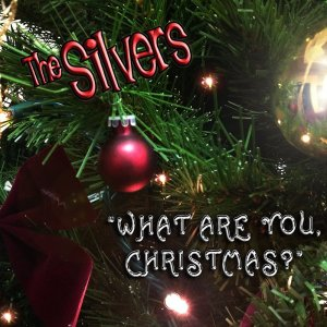 """What Are You, Christmas? CD Cover - Print 5"""" x 5"""""""