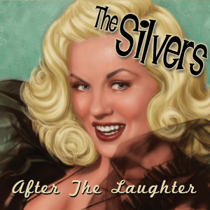 """After The Laughter"" by The Silvers"